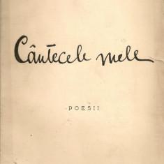 Dem. V. Braileanu - Cantecele mele ( poesii ) - 1940 - cu autograf - Carte Editie princeps
