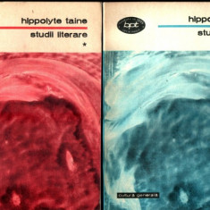 HIPPOLYTE TAINE - STUDII LITERARE - VOL.1, 2 - Studiu literar