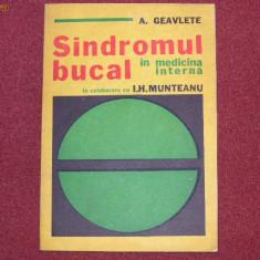 Sindromul Bucal In Medicina Interna - A. Geavlete in colaborare cu I.H. Munteanu
