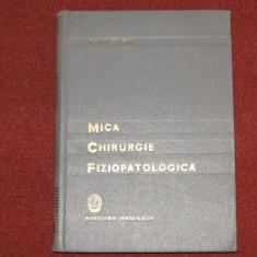 PROF. I. TURAI - MICA CHIRURGIE FIZIOPATOLOGICA - Carte Chirurgie