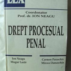 """""""DREPT PROCESUAL PENAL - PARTEA GENERALA"""", Coord. Prof. dr. Ion Neagu, 2001 - Carte Drept penal"""