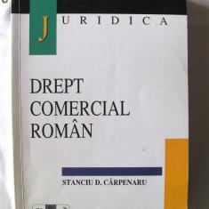 """""""DREPT COMERCIAL ROMAN"""", Ed. II, Stanciu D. Carpenaru, Alta editura"""