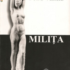 Petru Vintila - Milita ( Milita Petrascu) - 2006
