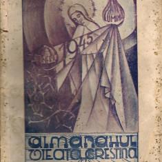 Almanahul Viata Crestina si Raiul Copiilor - 1945