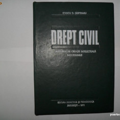 Drept Civil Stanciu D. Carpenaru[Drepturile de creatie intelectuala, succesiunile] - Carte Drept civil