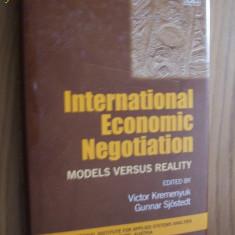 INTERNATIONAL ECONOMIC NEGOTIATION -- Models Versusu Reality -- Victor Kremenyuk, Gunnar Sjostedt -- [ 2000, 381 pp, text in limba engleza] - Carte de vanzari