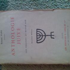 Anthologie Juive des origines au Moyen Age, Edmond Fleg, 1923 (4+1) - Carti Iudaism
