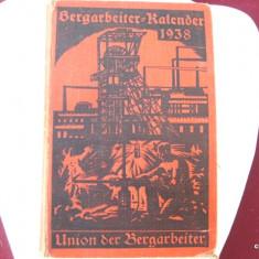 CALENDARULUI MINERULUI 1938 - PERIOADA NATIONAL-SOCIALISTA
