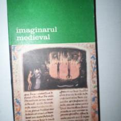 IMAGINARUL MEDIEVAL = JACQUES LE GOFF - Filosofie