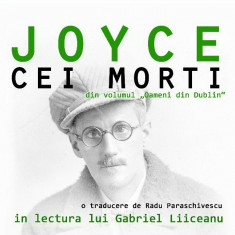 Audiobook - James Joyce - Cei morti - lectura Gabriel Liiceanu - 2 CD