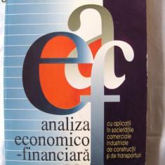"""""""ANALIZA ECONOMICO - FINANCIARA (cu aplicatii in soc. com. industriale, de constructii si transporturi)"""", C. Stanescu/A. Isfanescu, 1996. Absolut noua, Alta editura"""