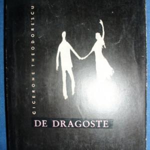 De dragoste-Cicerone Theodorescu