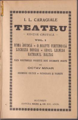 I.L.Caragiale / TEATRU - 2 vol. (editie critica O.Minar,1924) foto