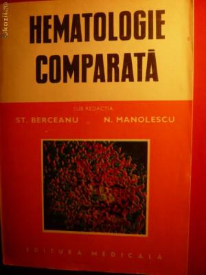 St.Berceanu si N.Manolescu - Hematologie Comparata foto
