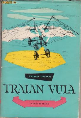 Crisan Toescu / TRAIAN VUIA (cu ilustratii) foto