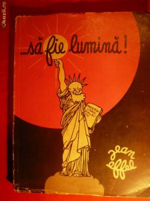 JEAN EFFEL - SA FIE LUMINA ! - tradus in lb. romana foto