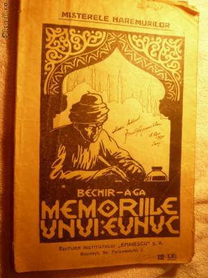 Bechir-Aga - Memoriile unui Eunuc / Misterele Haremurilor 1924 foto