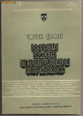 (C307) PREZENTE BRAILENE IN SPIRITUALITATEA ROMANEASCA, DE TOADER BUCULEI, EDITURA LIBERTATEA SA, BRAILA, 1993, MIC DICTIONAR ENCICLOPEDIC foto