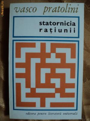 STATORNICIA RATIUNII - VASCO PRATOLINI foto