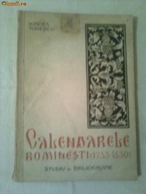 CALENDARELE ROMANESTI  (1733-1830) ~ MIRCEA TOMESCU foto