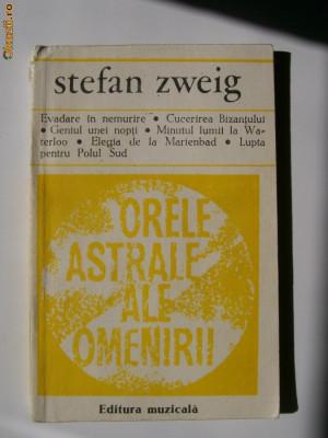 STEFAN ZWEIG-ORELE ASTRALE ALE OMENIRII foto