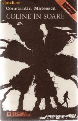 COLINE IN SOARE - CONSTANTIN MATEESCU - 1989 foto