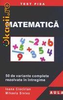 MATEMATICA. 50 DE VARIANTE COMPLETE REZOLVATE IN INTREGIME foto