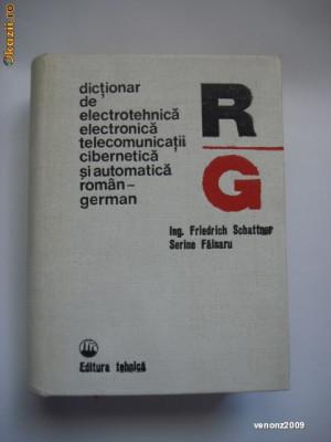 DICTIONAR DE ELECTROTEHNICA ELECTRONICA TELECOMUNICATII CIBERNETICA ROMAN GERMAN foto
