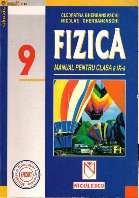 Manual de fizica, editura NICULESCU, clasa a 9-a foto