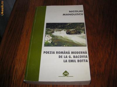 Poezia romana moderna de la G.Bacovia la Emil Botta - Nicolae Manolescu foto