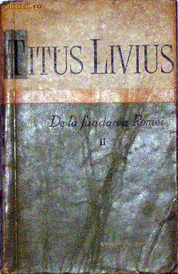 De la fundarea Romei - Titus Livius foto