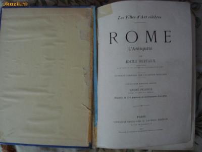 Bertaux - Les villes d'art - Rome de L'Antiquite a nos jours Roma istoria artei foto