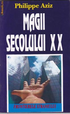 PHILIPPE AZIZ - MAGII SECOLULUI XX ( PARANORMAL ) foto
