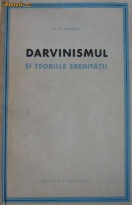 Darvinismul si teoriile ereditatii  -  N.D.  Ivanov foto