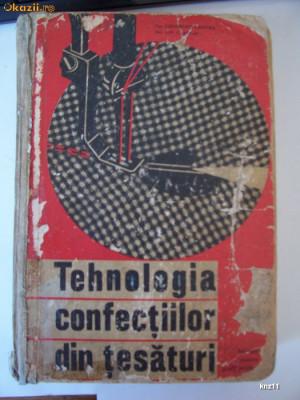 TEHNOLOGIA CONFECTIILOR DIN TESATURI , ANUL 1966, PAGINI 592 . foto
