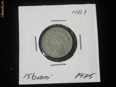 CMR1 - 15 BANI 1975 foto
