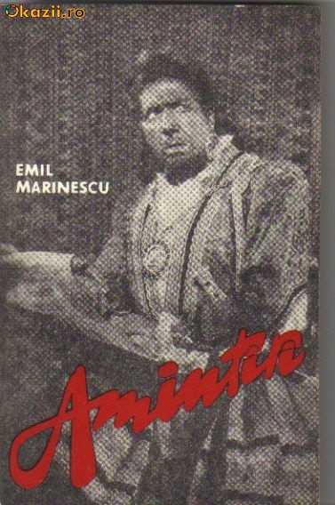 emil marinescu - amintiri