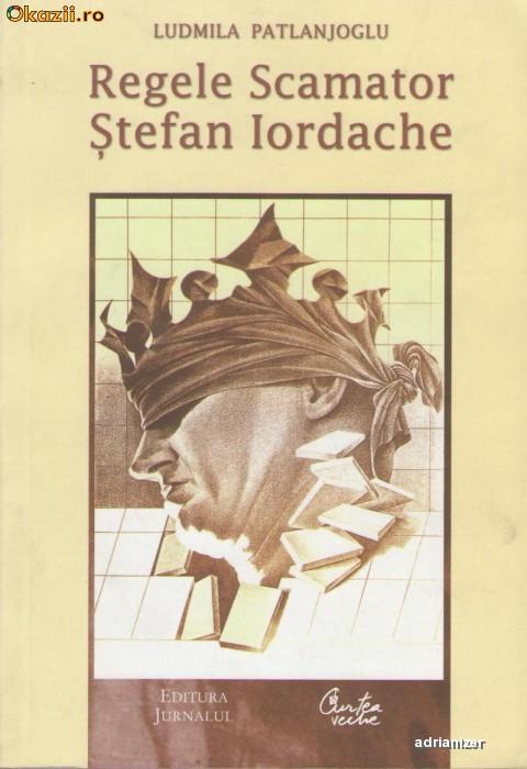 Regele scamator Stefan Iordache - Ludmila Patlanjoglu foto mare
