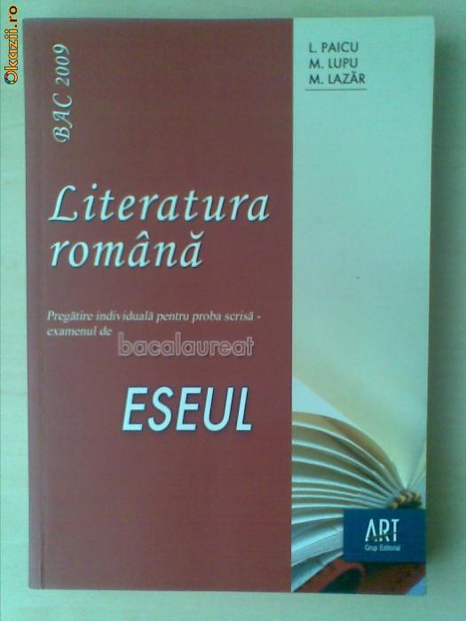 L. PAICU-M. LUPU-M. LAZAR - LITERATURA ROMANA ESEUL foto mare