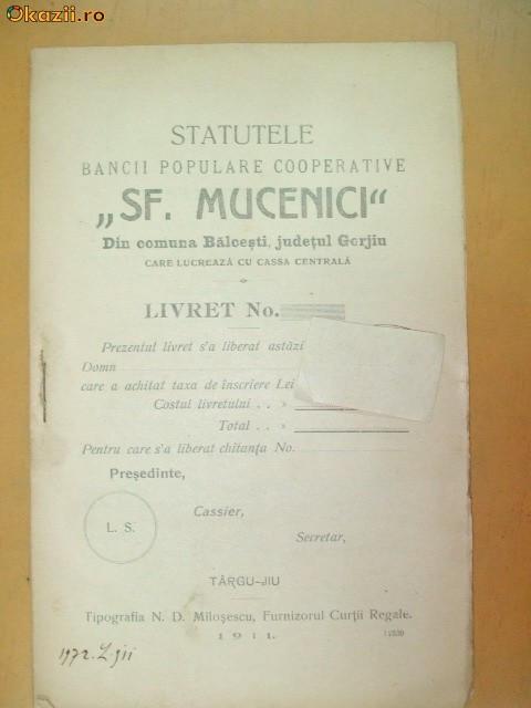 """Statut Banca ,,Sf. Mucenici"""" Gorjiu Targu-Jiu 1911"""
