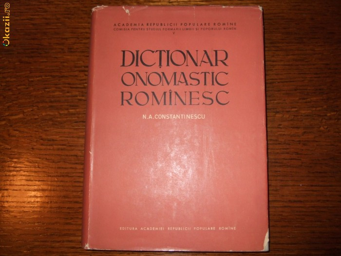 CONSTANTINESCU - DICTIONAR ONOMASTIC ROMANESC