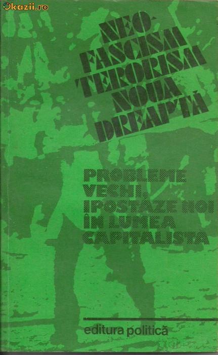 Neofascism, terorism, noua dreapta de N.Constantinescu s.a. foto mare