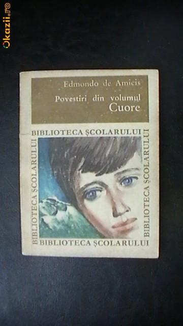 Edmondo de Amicis - Povestiri din volumul Cuore foto mare
