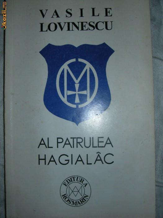AL PATRULEA HAGIALAC  - Vasile Lovinescu ( disponibila colectia V. LOVINESCU )