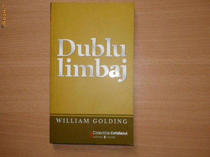 Dublu Limbaj  William Golding