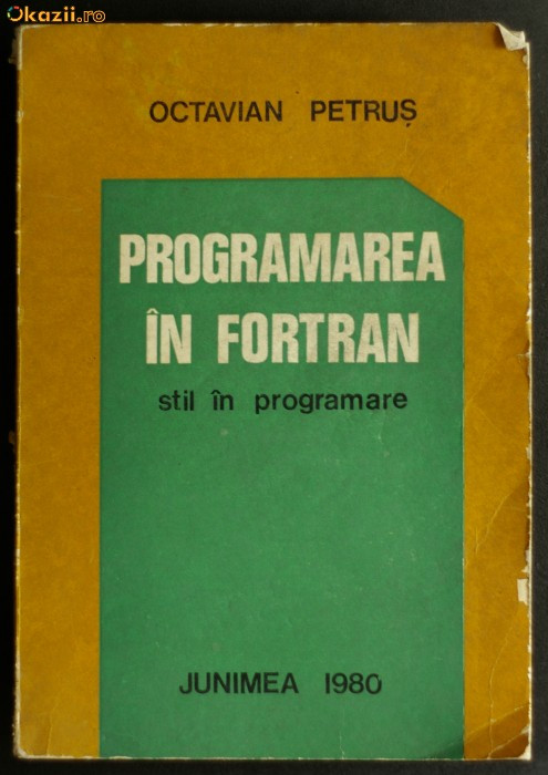 Programare in Fortran - Octavian Petrus foto mare