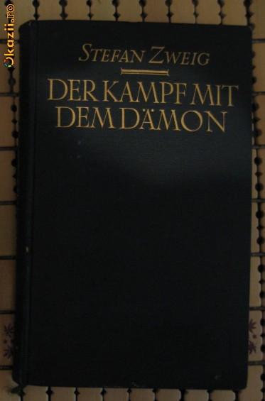 S Zweig Der Kampf mit dem Daemon Holderlin Kleist Nietzsche Insel Verlag 1925