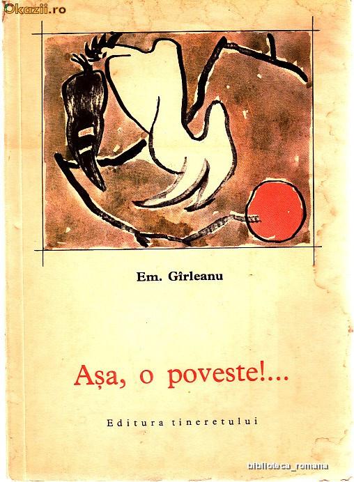 ASA , O POVESTE !... - EMIL GARLEANU foto mare
