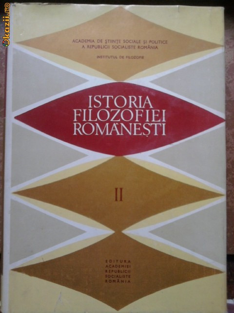 ISTORIA FILOZOFIEI ROMANESTI,VOL.Isi II