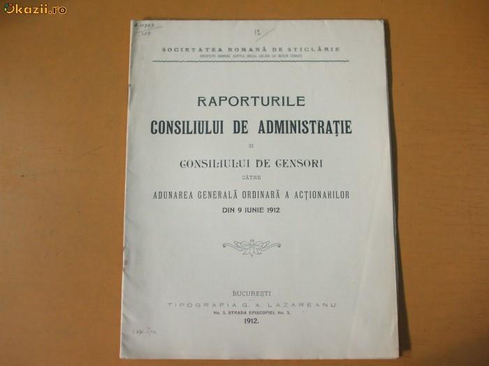 Raporturile Societatii Romane de Sticlarie Bucuresti 1912